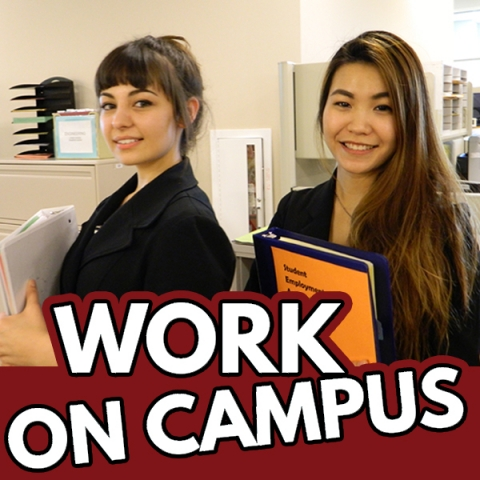 On Campus Employment. Work on Campus!